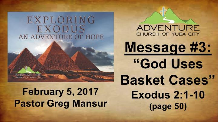 3-God Uses Basket Cases