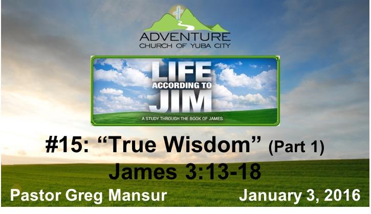 15-True Wisdom, Part 1