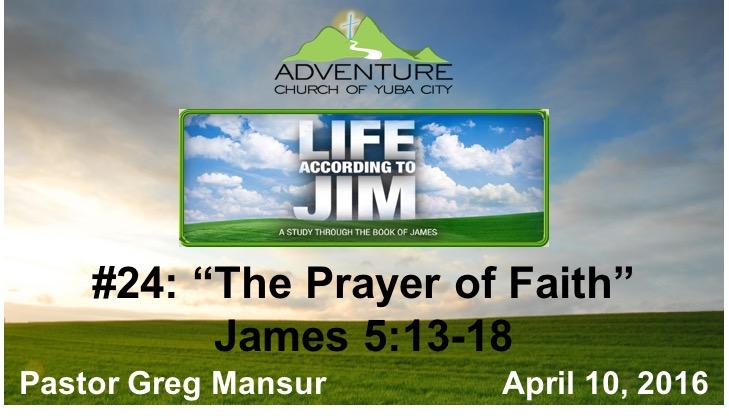 24-The Prayer Of Faith